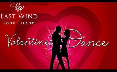 Be My Valentine Dinner Dance at East Wind