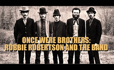 Special Event: Pre-Screening Tribute Concert/Film: ONCE WERE BROTHERS: ROBBIE ROBERTSON AND THE BAND+Q&A w/Director Daniel Roher