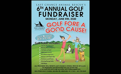 6th Annual Golf Outing Fundriaser to Benefit Last Chance Animal Rescue