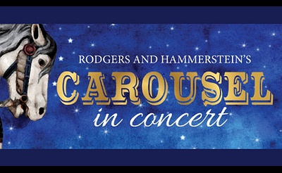 Rodgers & Hammerstein's Carousel in Concert