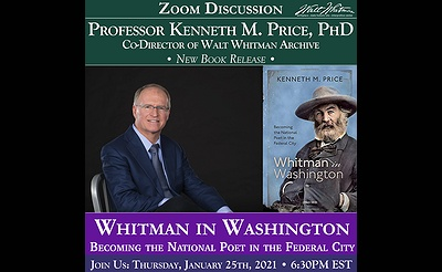 Book Release: Professor Kenneth M. Price, PhD presents Whitman in Washington: Becoming the National Poet in the Federal City