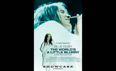 "Showcase Cinemas' Event Cinema Presents: ""Billie Eilish: The World's A Little Blurry,"" Playing for a Limited Time at Randolph, Dedham and Lowell Theat"