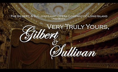 Very Truly Yours, Gilbert & Sullivan: The Movie