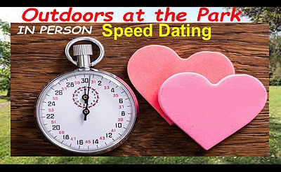 Long Island Speed Dating OUTDOORS at the Park (proof of vaccination or neg test required) Men ages 58-72; Women ages 56-68