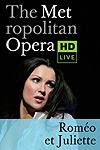 The Metropolitan Opera: Roméo et Juliette ENCORE