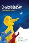 One World, One Sky: Big Bird's Adventure