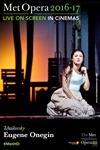 The Metropolitan Opera: Eugene Onegin ENCORE