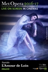 The Metropolitan Opera: L'Amour de Loin