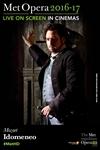 The Metropolitan Opera: Idomeneo ENCORE