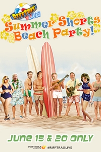 RiffTrax Live: Summer Shorts Beach Party!