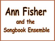 Ann Fisher and the Songbook Ensemble